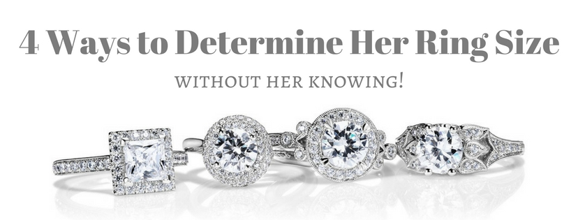 4 Ways to Determine Her Ring Size (Without Her Knowing)